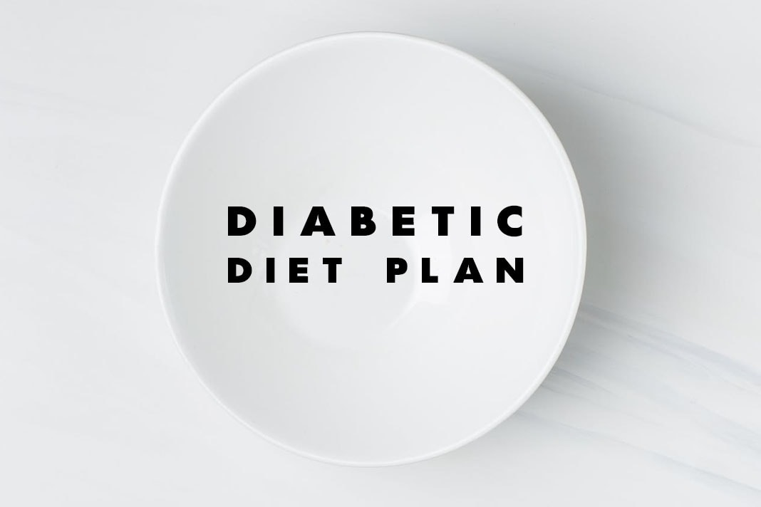 Diabetic Diet Plan.
