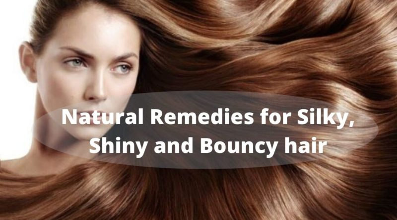 Natural Remedies for Silky, Shiny and Bouncy hair