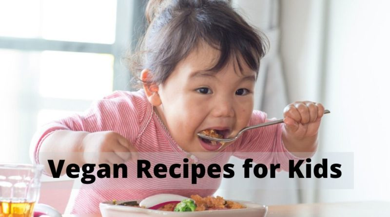 Vegan recepies for kids