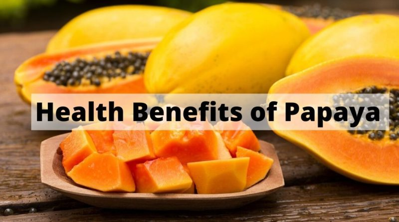 health benefis of papaya