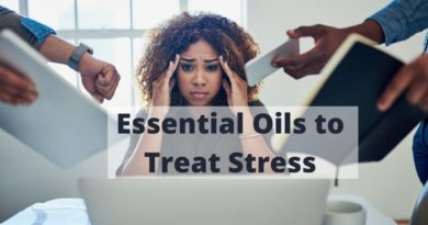 Essential Oils to Treat Stress