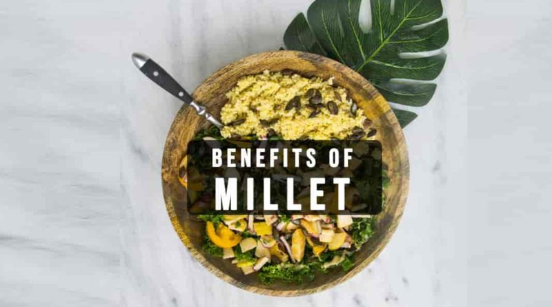 Millet Benefits