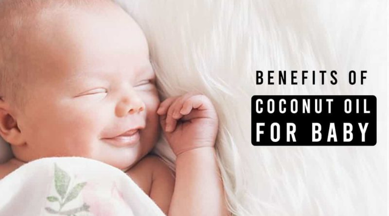 benefits of coconut oil for baby