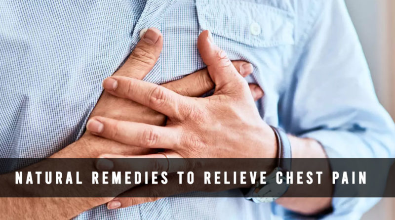 natural remedies for chest pain