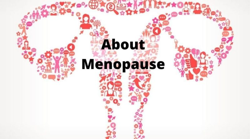 About Menopause