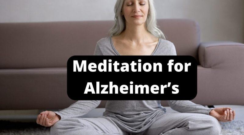 Meditation for Alzheimer's
