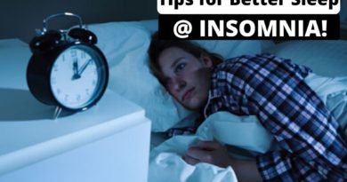 Tips for better sleep When You Have Insomnia